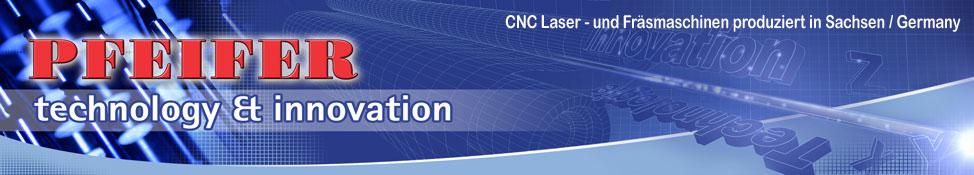 Laser Schneide- Graviertechnik - CNC - Graviermaschinen und Fräsmaschinen